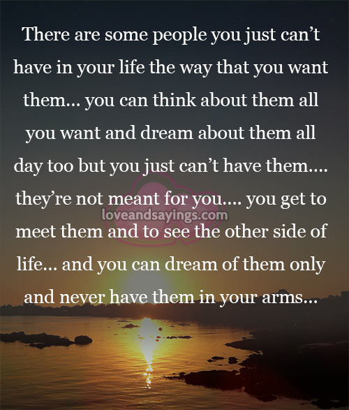 Inspirational Quotes About Loving Someone You Cant Have