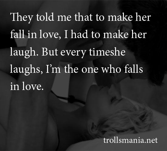 Quotes To Make Her Fall In Love: To Make Her Fall In Love