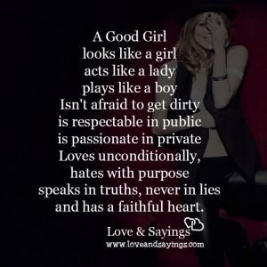 A good girl like a girl acts like a lady