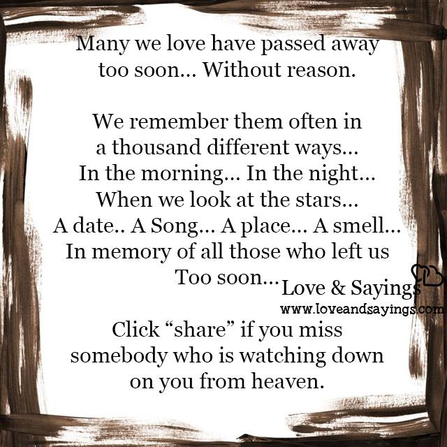Many We Love Have Passed Away Too Soon