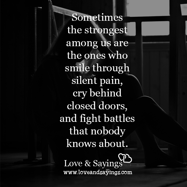 Quotes About Love And Pain: Who Smile Through Silent Pain