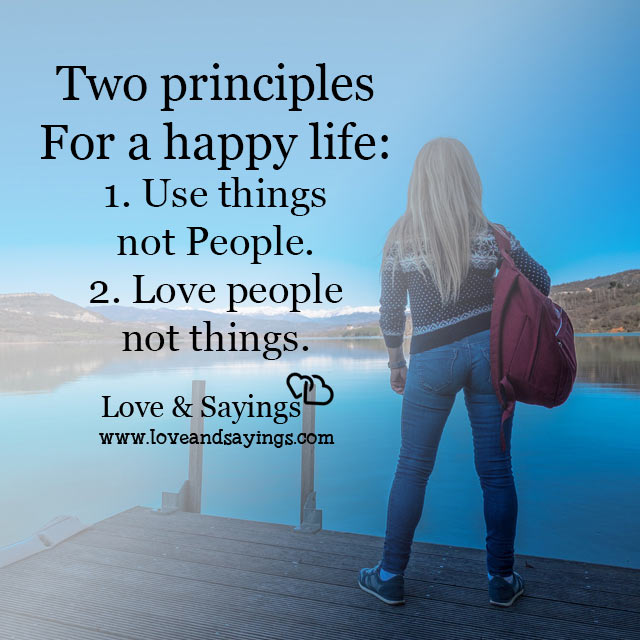 Love people not things