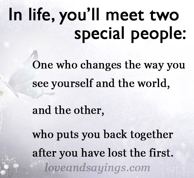 in life you meet people some will love
