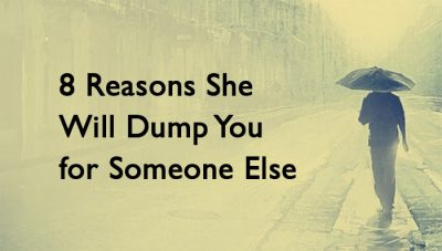 will dump you