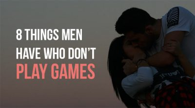 men don't play games