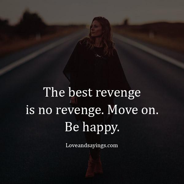 The best revenge is